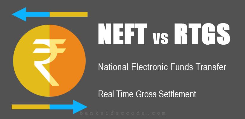 NEFT vs RTGS - Understanding NEFT and RTGS