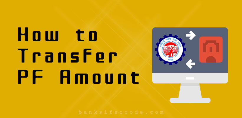 How to Transfer PF Amount