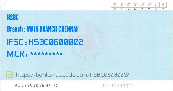 Hsbc Main Branch Chennai Branch IFSC Code - Chennai  Contact Phone