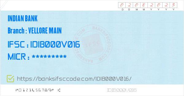 Indian Bank Vellore Main Branch IFSC Code - Vellore, IB